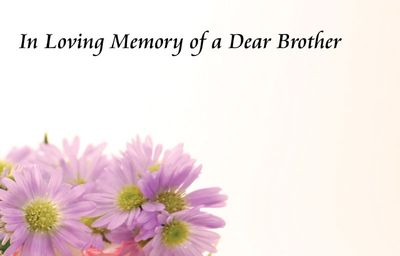 In Loving Memory of a  Brother Sympathy Card