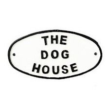 The Dog House Sign