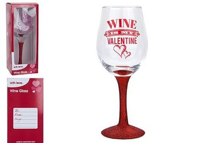 Wine if My Valentine Glass