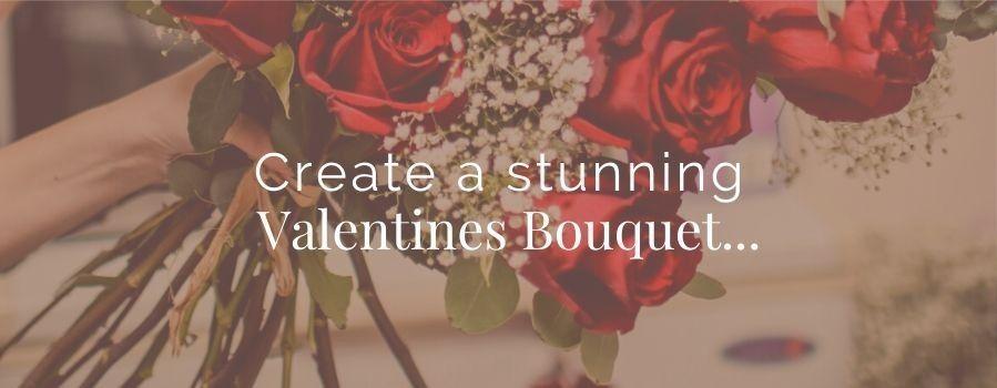 Create stunning Valentines Day bouquets