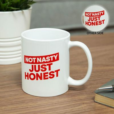 Ministry of Humour Mug - Not Nasty, Just Honest