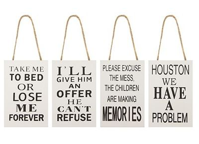 Funny Quote Hanging Signs (4 Assorted)