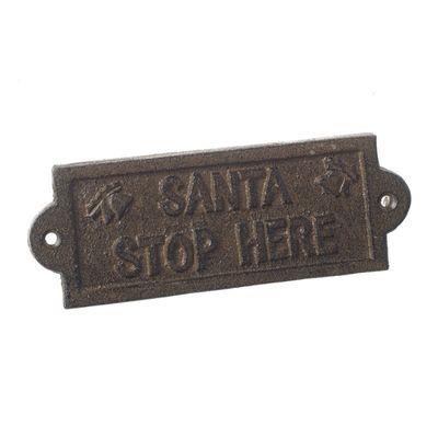 Santa Stop Here Iron Sign