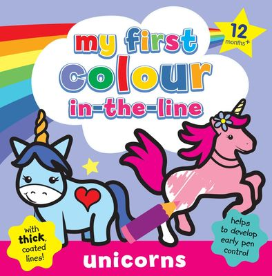 My 1st Colour-in-the-Line Unicorns