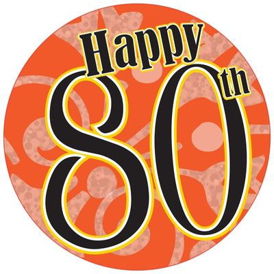 80th Birthday Badge