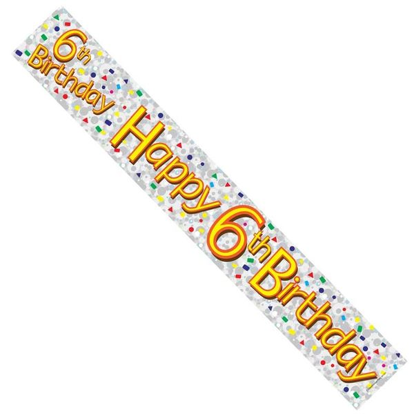 Happy 6th Birthday Foil Banner