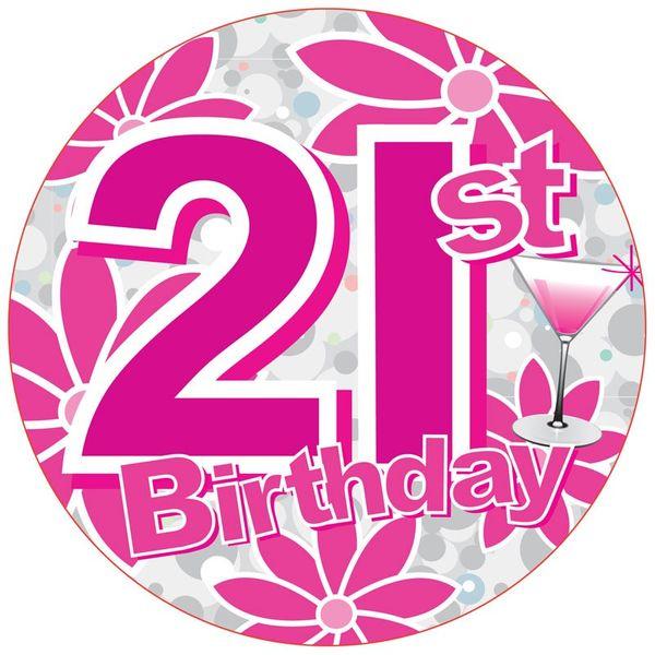 21st Birthday Girl Badge