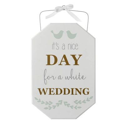 Its a nice day for a white wedding
