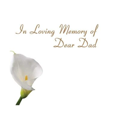 In Loving Memory Dad - Calla Lily Sympathy Card (x50)