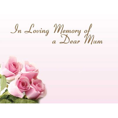 In Loving Memory Dear Mum - Pink Roses Sympathy Cards (x50)