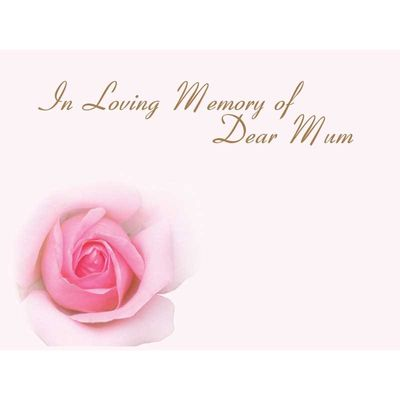 In Loving Memory Dear Mum - Pink Rose Sympathy Cards (x50)