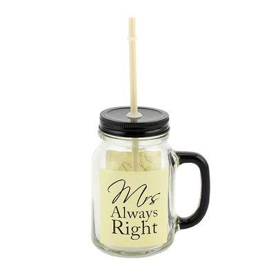 Mrs Always Right Mason Jar by Leonardo Collection